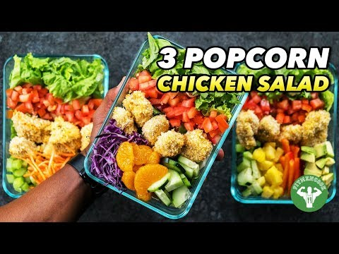 3 Popcorn Chicken Salad Recipes & Lunchbox Meal Prep