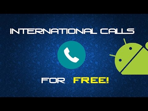 How To Make FREE! Global (International) Calls To Any Mobile Over The World! LATEST 2017