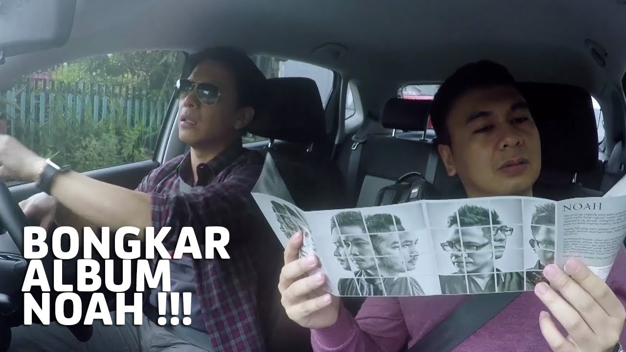 Ariel NOAH & Raditya Dika - Bongkar Album, Tapi...