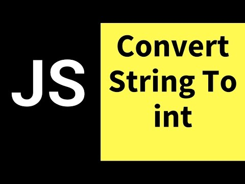 JavaScript - How To Convert String To Int In JS  [ with source code ]