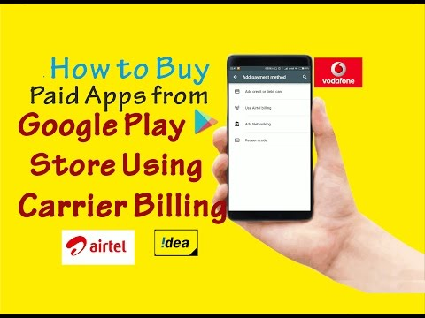#5 Tips & Tricks - How to Buy Paid Apps from Play Store Using Carrier Billing