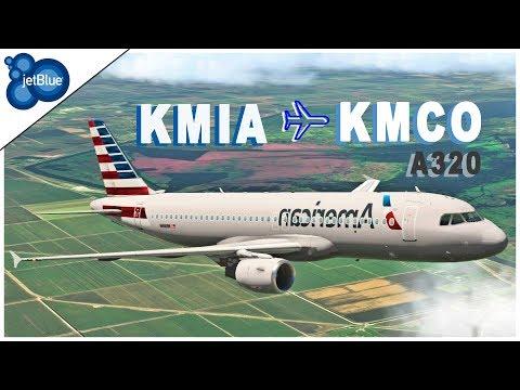 [X-Plane 11] Miami (KMIA) - Orlando (KMCO) [A320   AAL1950]