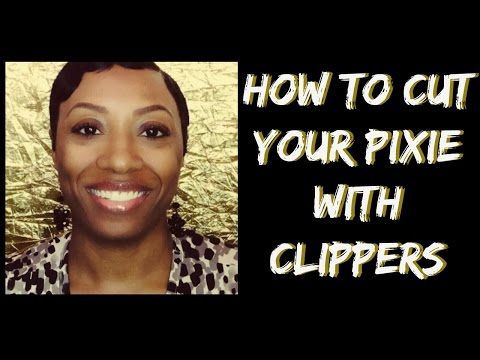 How To Cut Your Pixie With Clippers