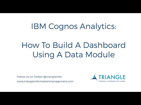 IBM Cognos Analytics (R4): How To Build A Dashboard Using A Data Module