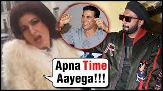 Twinkle Khanna Gully Boy Apna Time Aayega RAP With Akshay Kumar   Ranveer Singh