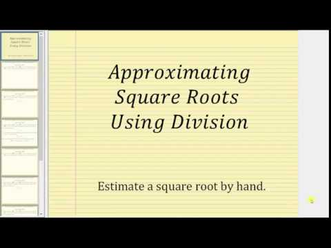 Approximating Square Roots Using Division (No Calculator Required)