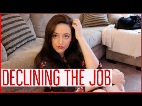 THE HARDEST REJECTION - Job Offer Decline