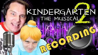 Recording KINDERGARTEN 2: THE MUSICAL with AJ