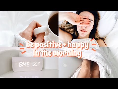 HOW TO BE A MORNING PERSON + WAKE UP HAPPY