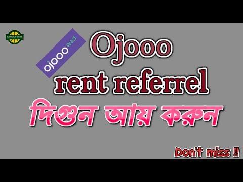 How to earn from Ojooo rent referrel! Ojooo rent referrel system bangla tutorial!!