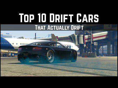 GTA 5 Top 10 Drift Cars | That Actually Drift... (GTA 5 Drifting)
