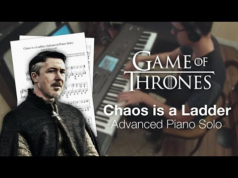 Game of Thrones - Chaos is a Ladder (Advanced Piano Solo w/ Sheet Music)