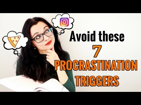 How to Stop Procrastinating | Avoid These 7 Procrastination Triggers