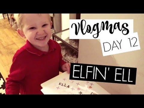 VLOGMAS DAY 12 / Elfin' Ell
