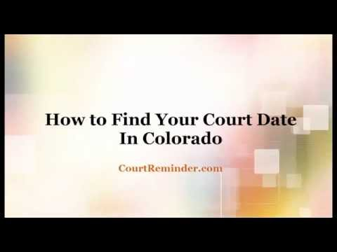 How to Find a Court Date in Colorado