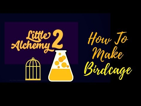 Little Alchemy 2-How To Make Birdcage Cheats & Hints