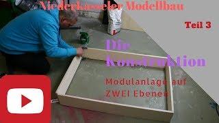 Modellbahn Spur N Anlage auf ZWEI Ebenen Teil 3 HD Konstruktion