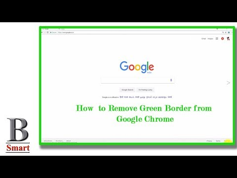 How To Remove Green Border Line In Google Chrome-100% fix