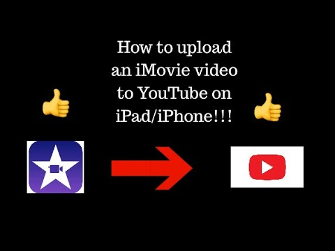 How to upload an iMovie video to YouTube (iPad/iPhone)!!!