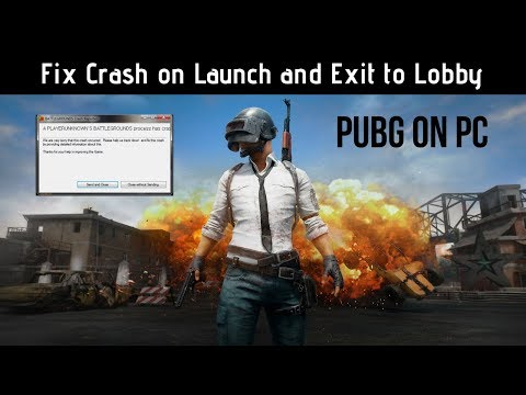 PubG on PC - Fix Crash on Launch and Exit to Lobby