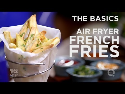 How to Make French Fries in an Air Fryer  - The Basics on QVC
