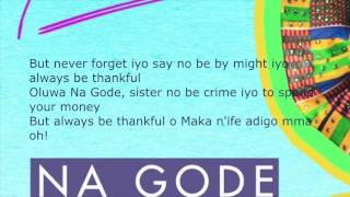 Na Gode Lyrics - Yemi Alade