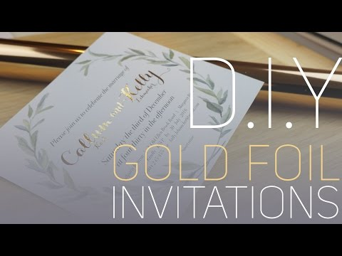 D.I.Y Gold Foil Invitations