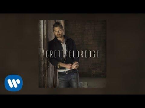 Brett Eldredge - Haven't Met You (Audio Video)