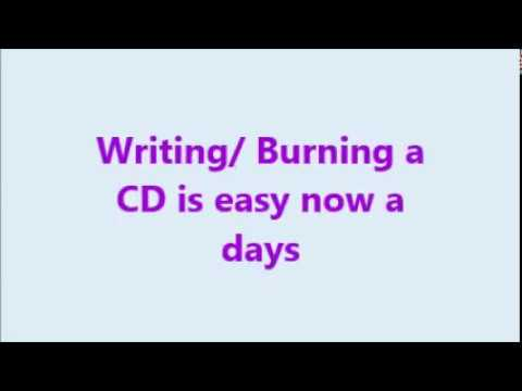 Writing/ Burning a CD (Compact Disk) or DVD is easy now a days, Urdu Hindi