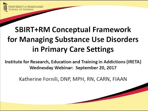 SBIRT+RM: A Conceptual Framework for Managing Substance Use Disorders in Primary Care Settings