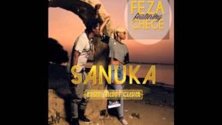 Sanuka - Feza ft Chege (Official Audio)
