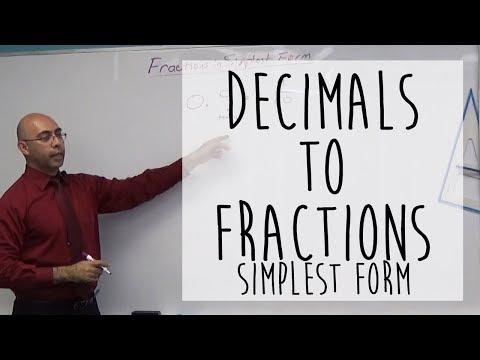 Decimals Into Fractions || Fractions in Simplest Form