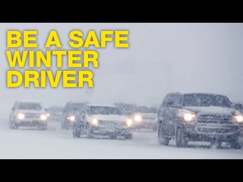Be a Safe Winter Driver. See Snow, Go Slow!