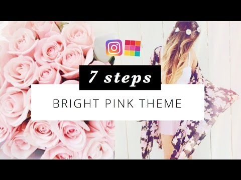 BRIGHT PINK THEME - 7 steps perfect Instagram feed - Preview App