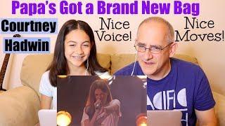 Courtney Hadwin: Papa's Got A Brand New Bag - America's Got Talent 2018 Quarter Finals 1 | REACTION