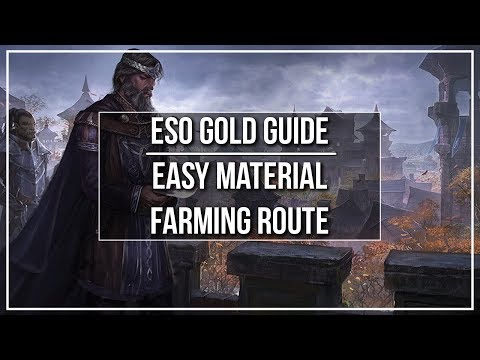 ESO Gold Guide - Easy Farming Route for Materials and Gold