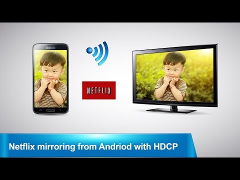 MiraScreen: Mirror Netflix from Android device to TV screen