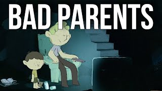 Two Reasons People End up Bad Parents