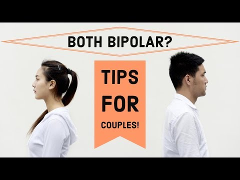 BIPOLAR Relationship Tips For Couples Who BOTH Have Bipolar Disorder!