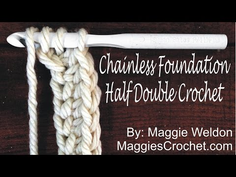Chainless Foundation Half Double Crochet