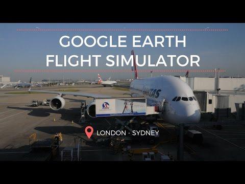 [London To Sydney] Google Earth - Flight Simulator!