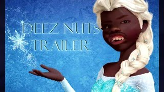 Deez Nuts Go - Let it Go parody - Let it Go parodia