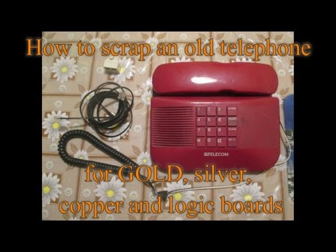 How to scrap an old telephone for GOLD, silver, copper and logic boards
