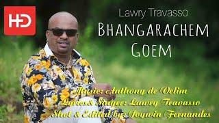 Bhangarachem Goem | Lawry Travasso
