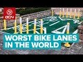13 Of The Worst Bike Lanes amp Cycle Ways In The World