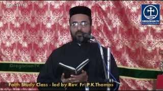 Faith Study Class by Fr. P. K. Thomas on 14th January 2015