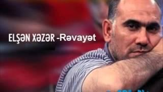 Elşən Xəzər-Rəvayət