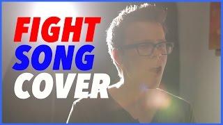 Rachel Platten | Fight Song Cover (Matt Slays)