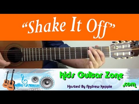 Guitar Lesson 8B:  Shake It Off