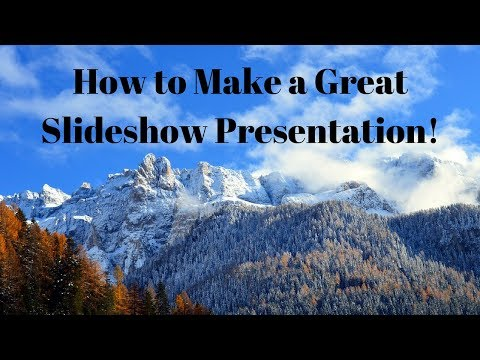 How to Make a Great Slideshow Presentation!